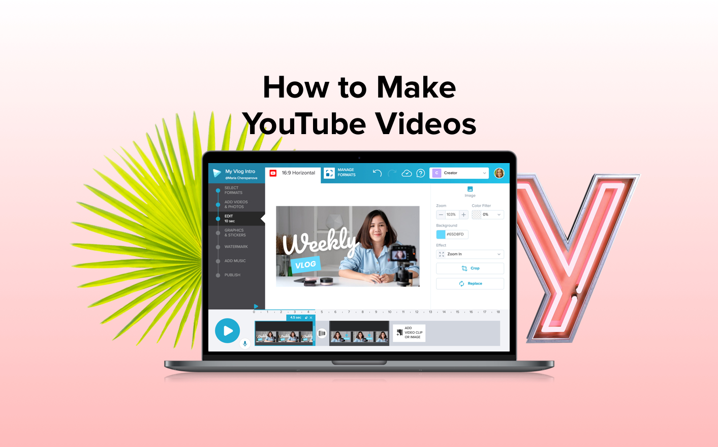 How to Make YouTube Videos | Wave video